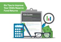 HOA Reserve Funds: 6 Tips to Improve Your Returns